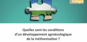 Quelles sont les conditions d'un développement agroécologique de la méthanisation?